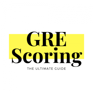 GRE Scoring - The Ultimate Guide
