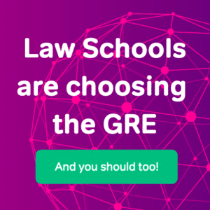Law Schools are Choosing the GRE